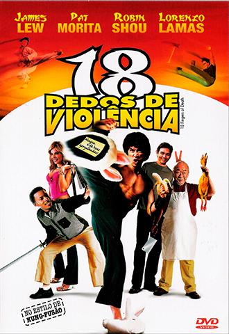 18 Dedos de Violencia